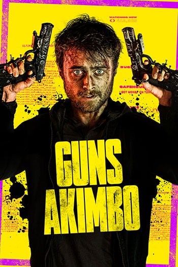 Guns Akimbo Theatrical Release Poster